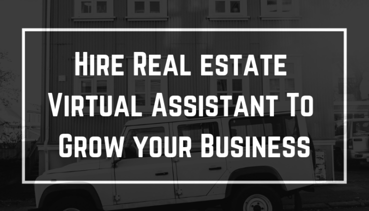 Hire real estate Virtual assistant